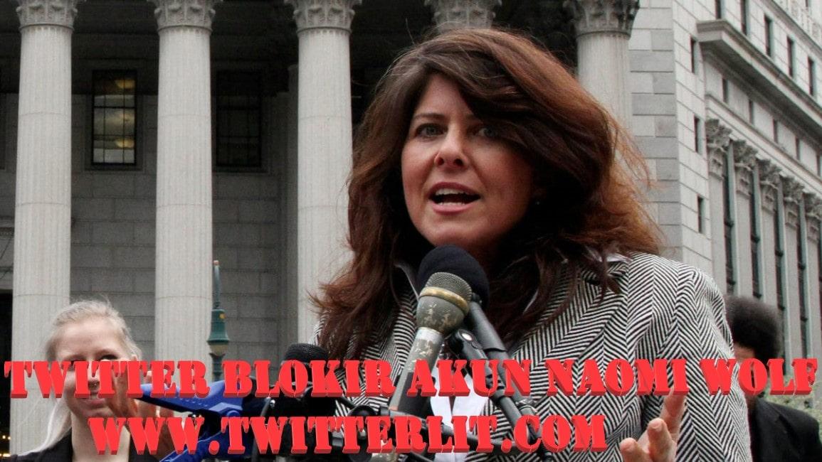 Twitter Blokir Akun Penulis Naomi Wolf